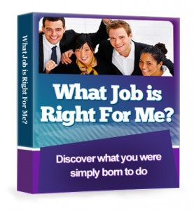 What job is right for me ?